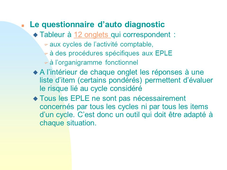Le questionnaire d'auto diagnostic