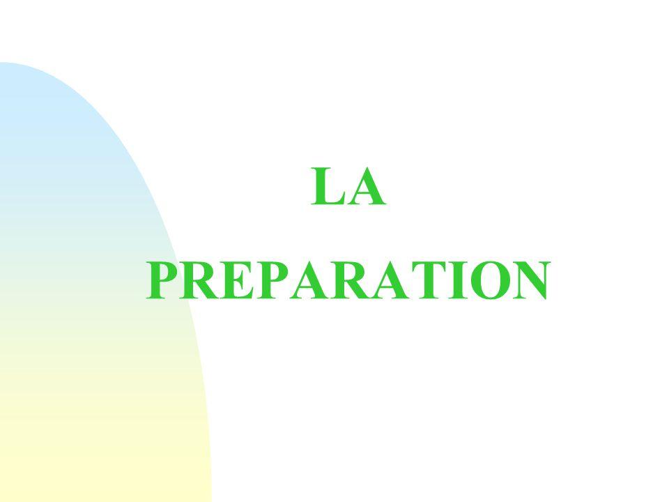 LA PREPARATION