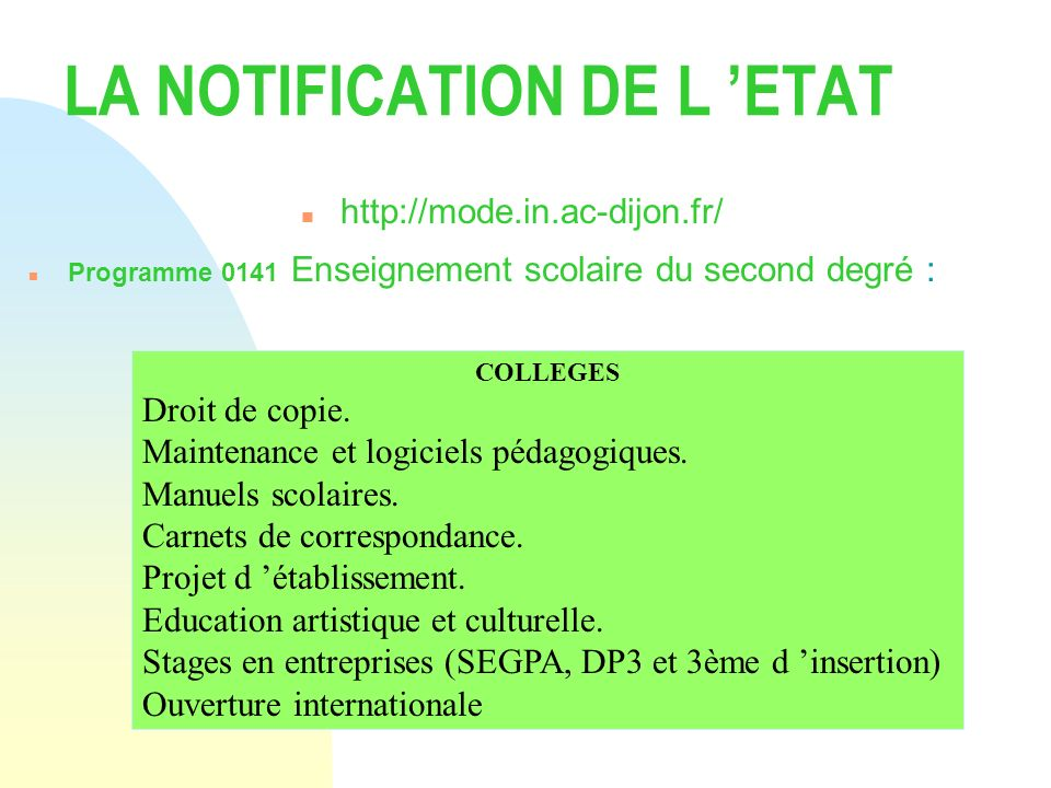 LA NOTIFICATION DE L 'ETAT