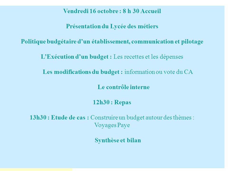 Vendredi 16 octobre : 8 h 30 Accueil Présentation du Lycée des métiers
