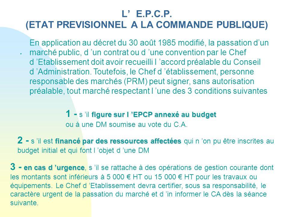 L' E.P.C.P. (ETAT PREVISIONNEL A LA COMMANDE PUBLIQUE)