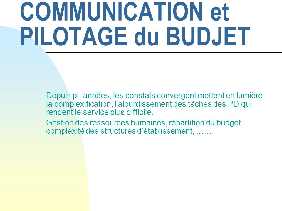 COMMUNICATION et PILOTAGE du BUDJET