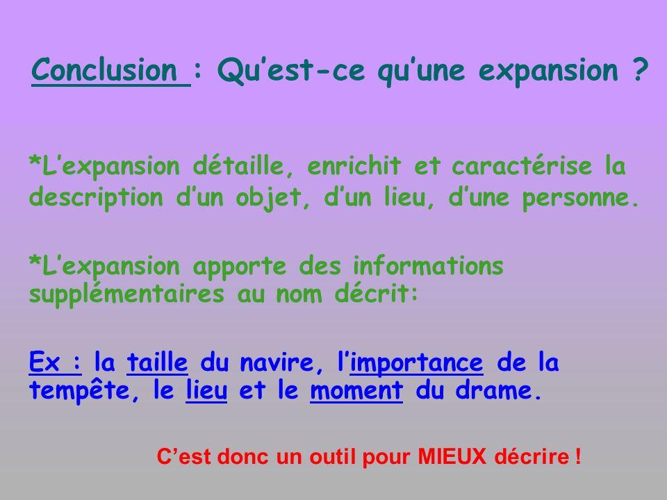 Conclusion : Qu'est-ce qu'une expansion