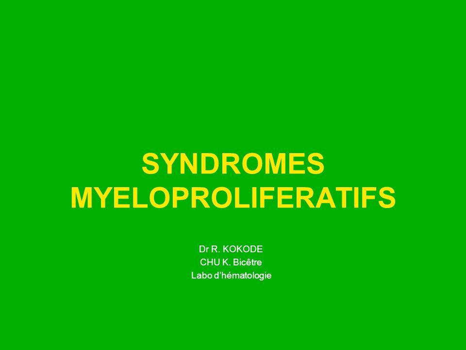SYNDROMES MYELOPROLIFERATIFS