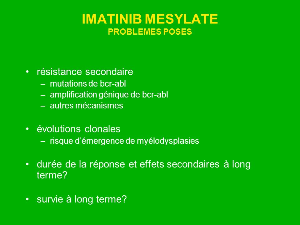 IMATINIB MESYLATE PROBLEMES POSES