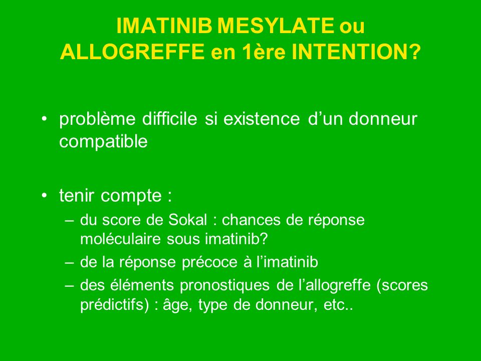 IMATINIB MESYLATE ou ALLOGREFFE en 1ère INTENTION
