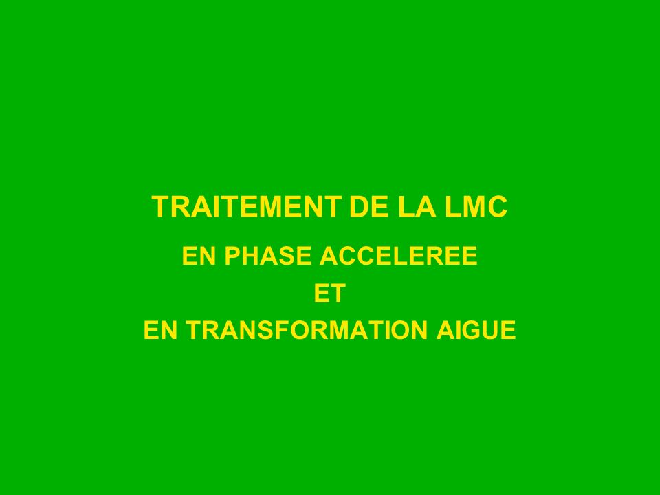 EN PHASE ACCELEREE ET EN TRANSFORMATION AIGUE