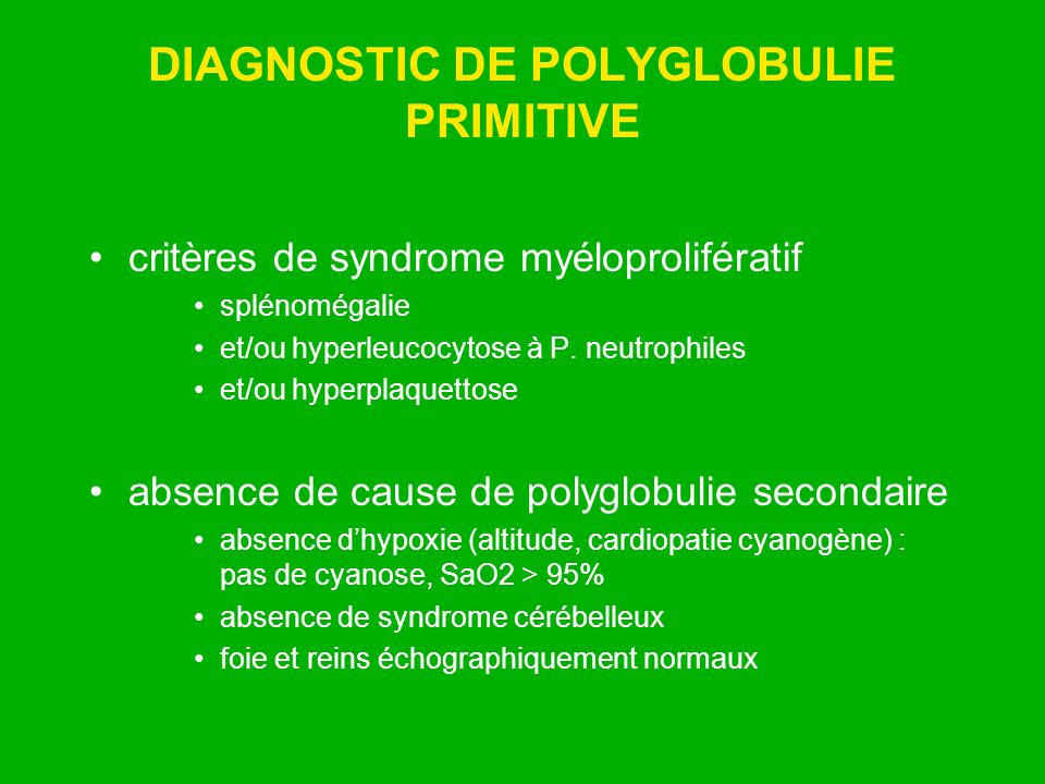 DIAGNOSTIC DE POLYGLOBULIE PRIMITIVE