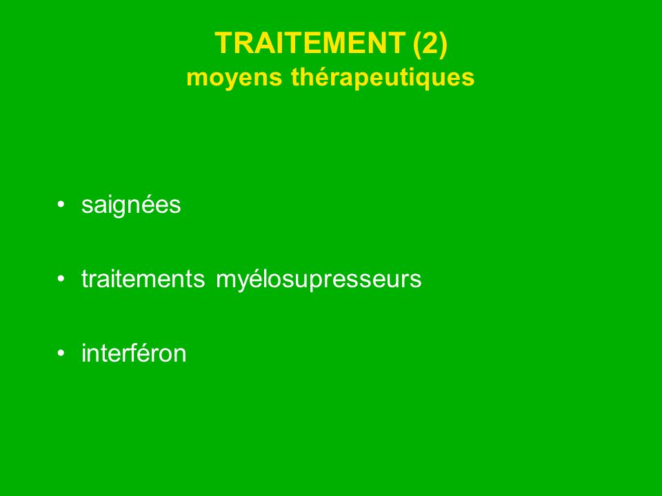 TRAITEMENT (2) moyens thérapeutiques