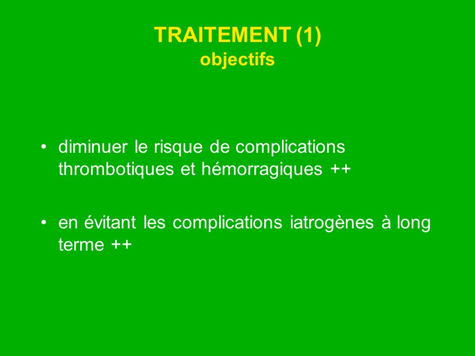 TRAITEMENT (1) objectifs