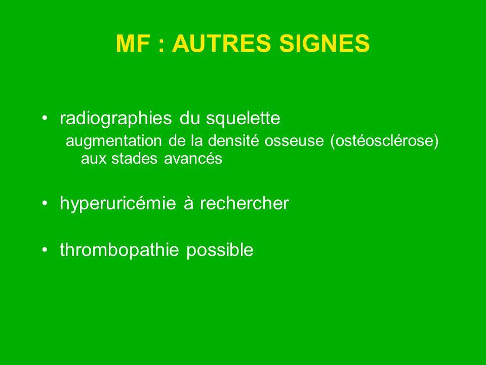 MF : AUTRES SIGNES radiographies du squelette