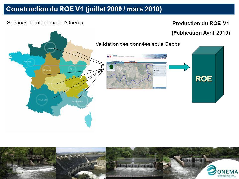 ROE Construction du ROE V1 (juillet 2009 / mars 2010)