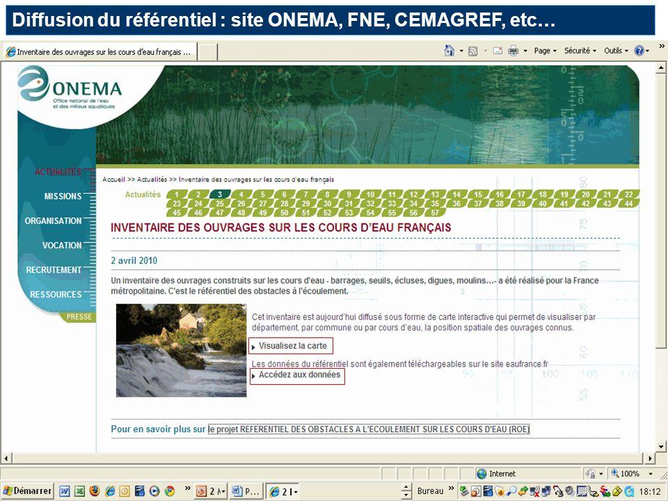 Diffusion du référentiel : site ONEMA, FNE, CEMAGREF, etc…