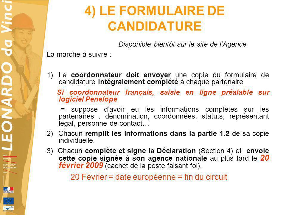 4) LE FORMULAIRE DE CANDIDATURE