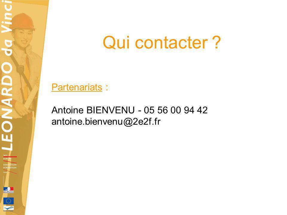 Qui contacter Partenariats : Antoine BIENVENU - 05 56 00 94 42 antoine.bienvenu@2e2f.fr