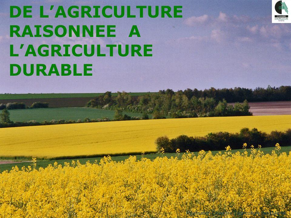 DE L'AGRICULTURE RAISONNEE A L'AGRICULTURE DURABLE