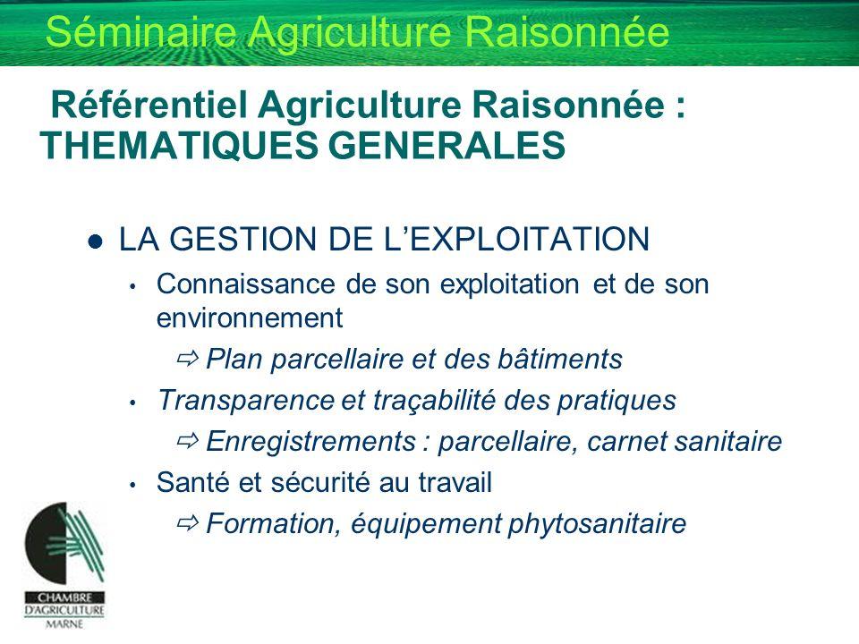 Référentiel Agriculture Raisonnée : THEMATIQUES GENERALES