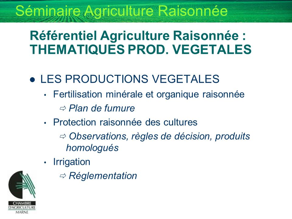 Référentiel Agriculture Raisonnée : THEMATIQUES PROD. VEGETALES
