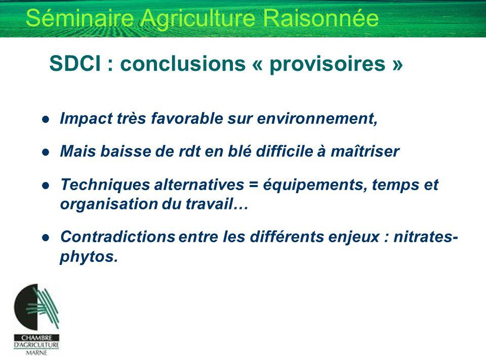 SDCI : conclusions « provisoires »