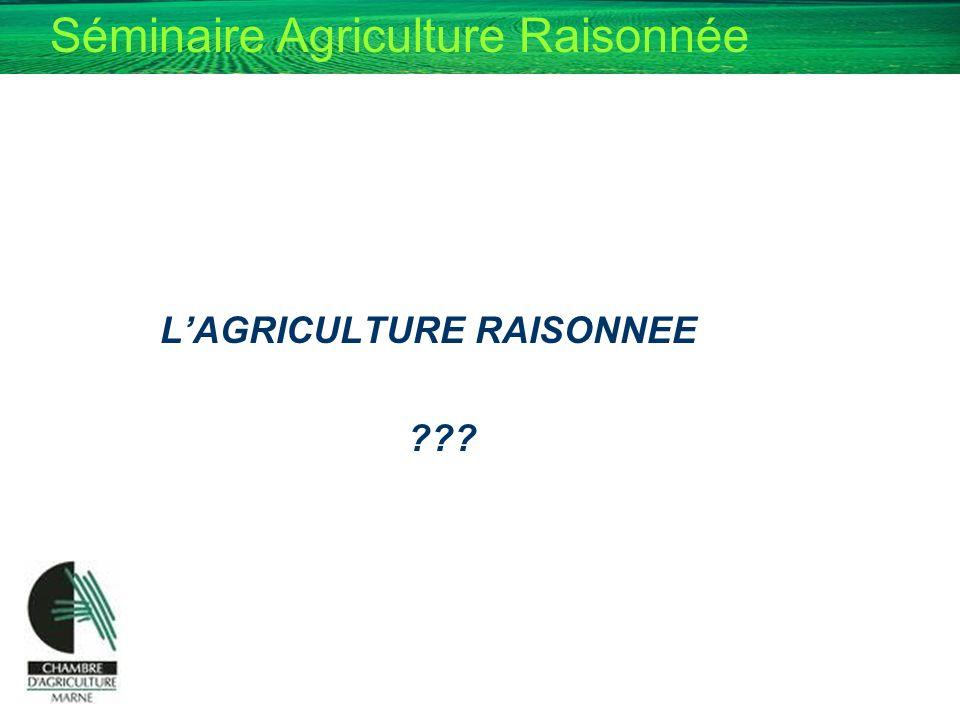 L'AGRICULTURE RAISONNEE