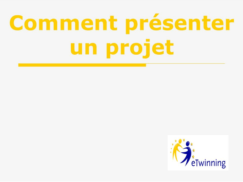 Comment présenter un projet