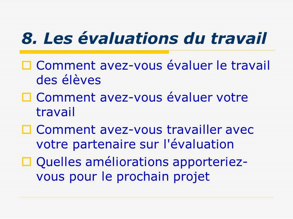 8. Les évaluations du travail