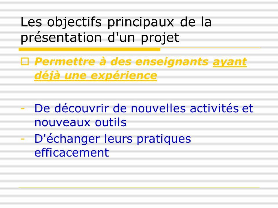 Les objectifs principaux de la présentation d un projet