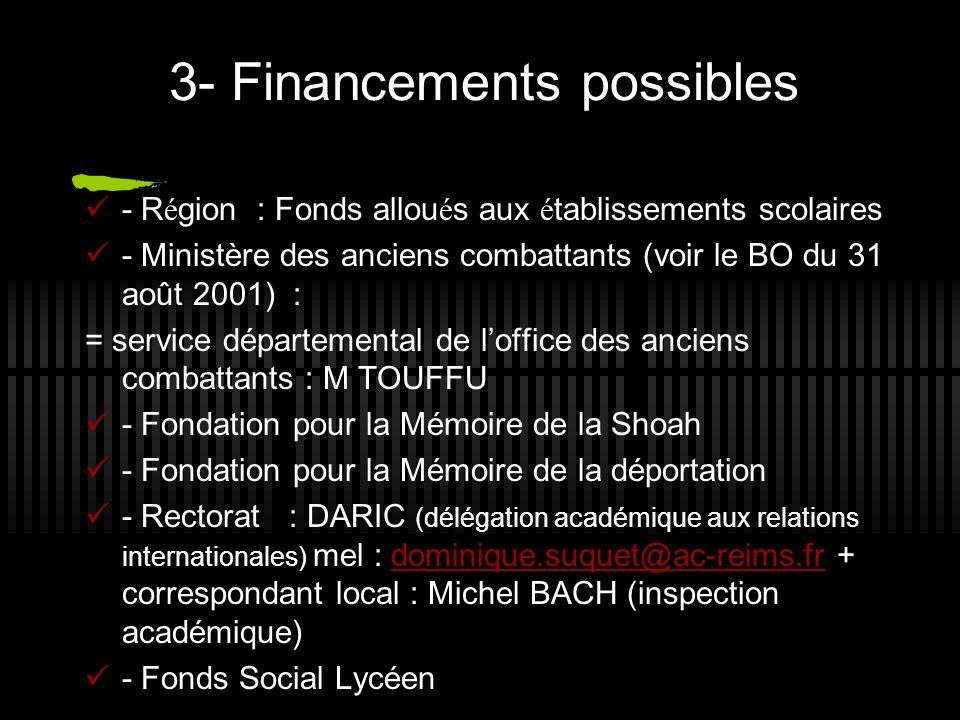 3- Financements possibles