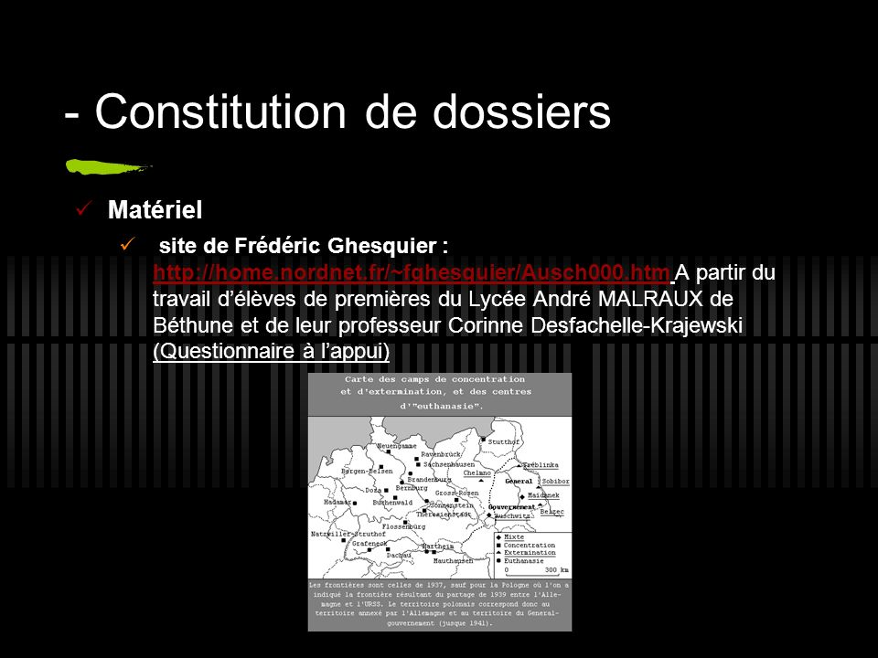 - Constitution de dossiers