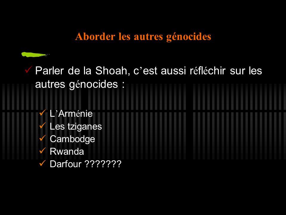 Aborder les autres génocides
