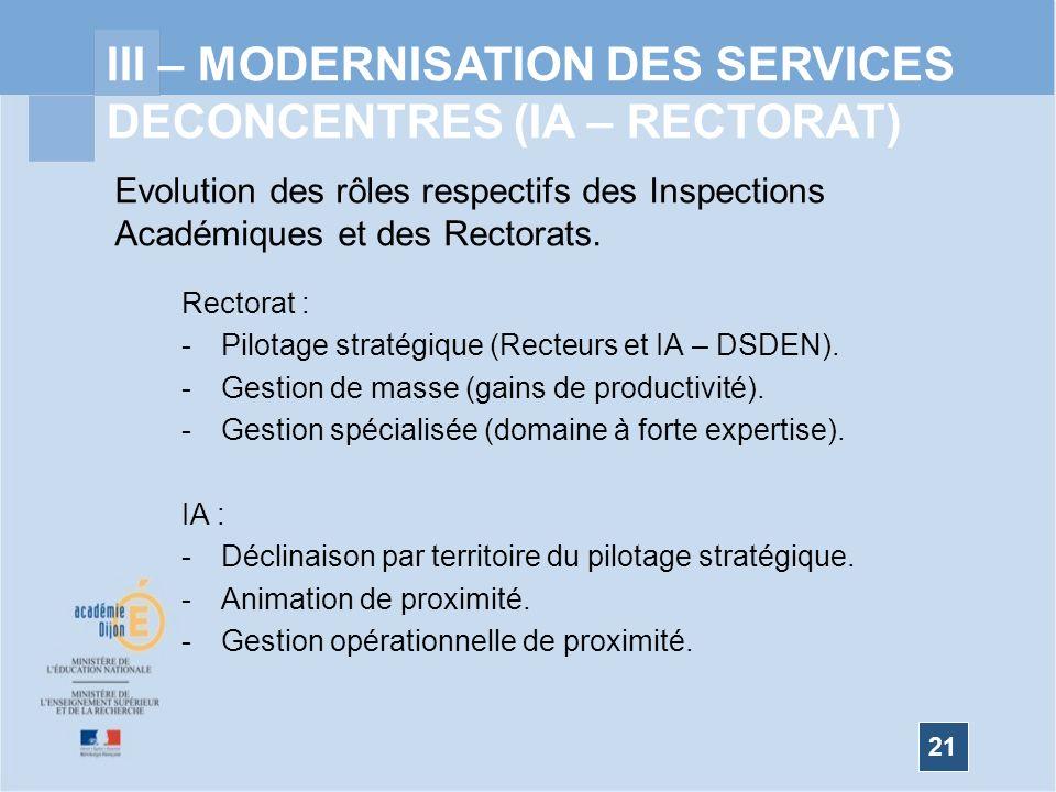 III – MODERNISATION DES SERVICES DECONCENTRES (IA – RECTORAT)