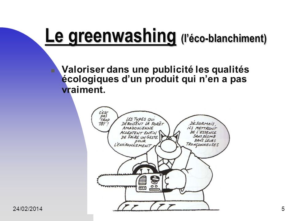 Le greenwashing (l'éco-blanchiment)