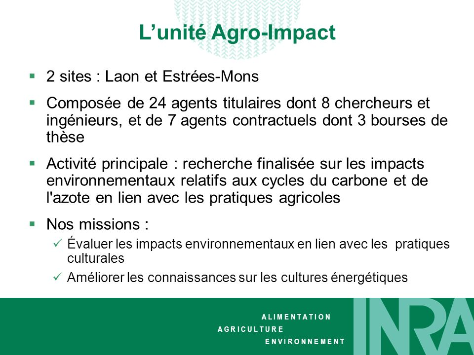 L'unité Agro-Impact 2 sites : Laon et Estrées-Mons