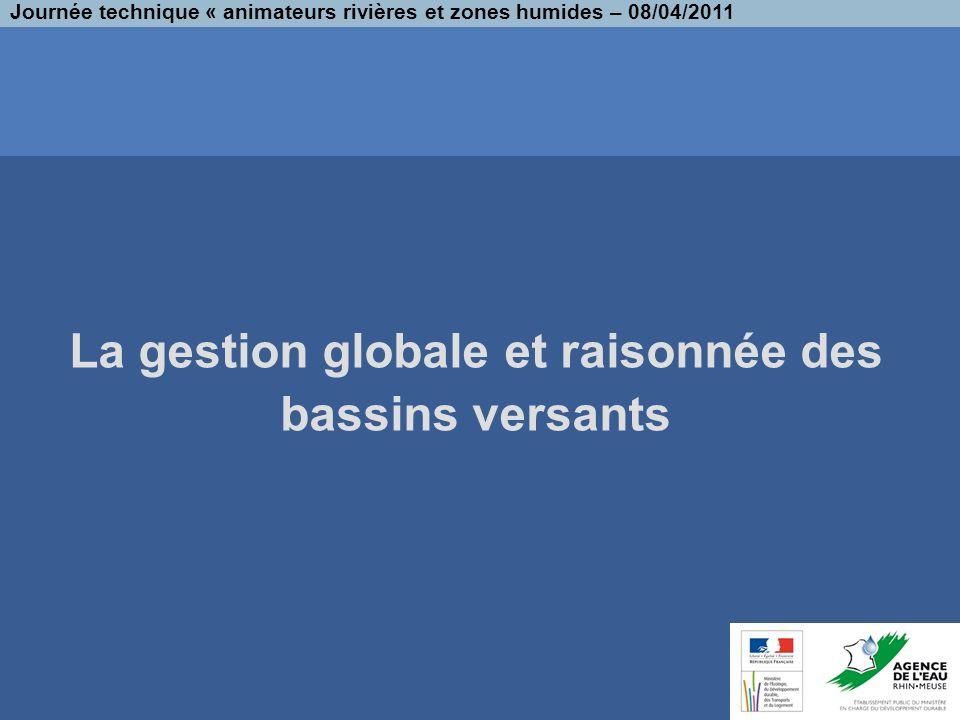 La gestion globale et raisonnée des bassins versants