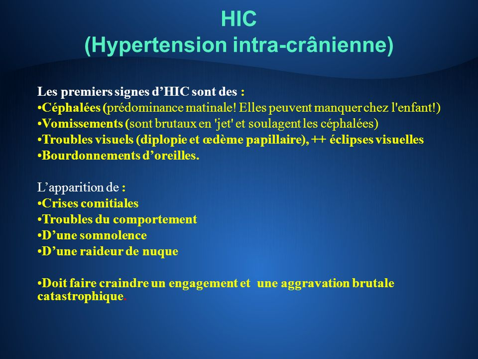 HIC (Hypertension intra-crânienne)