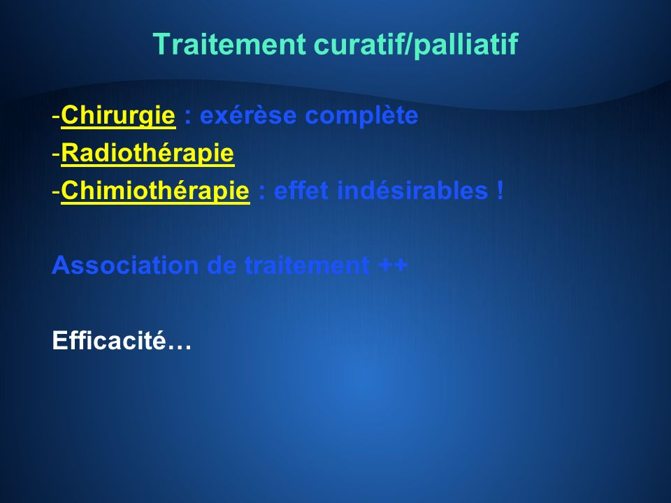 Traitement curatif/palliatif