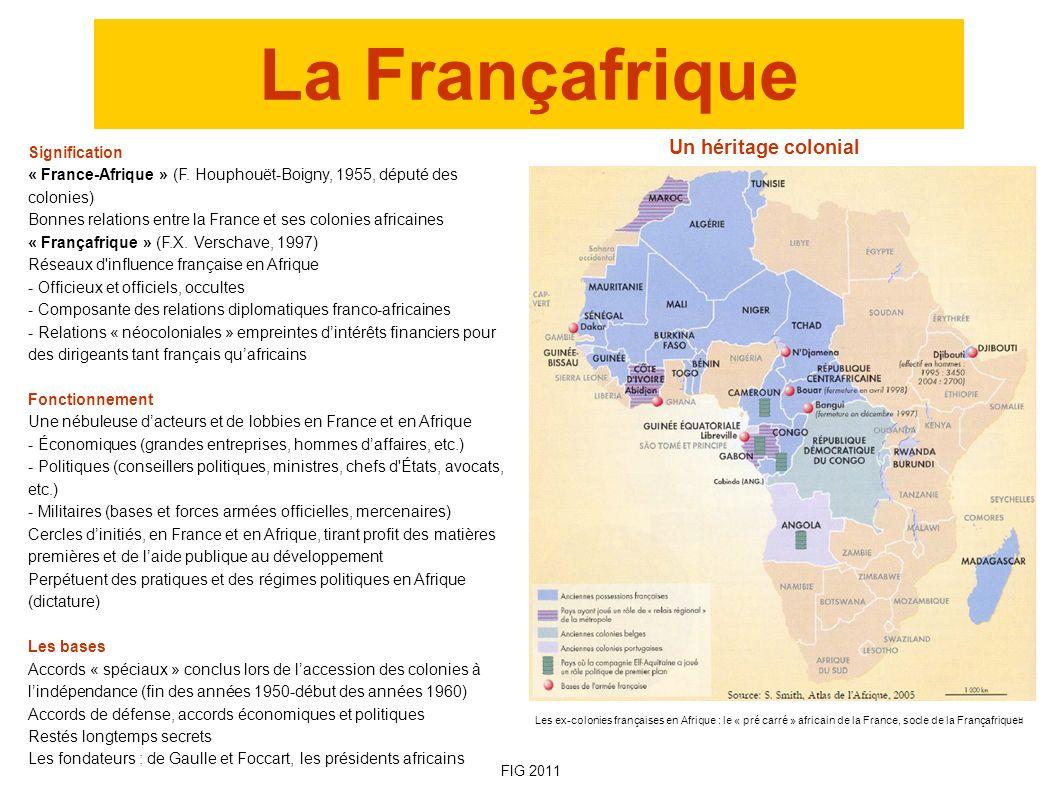 La Françafrique Un héritage colonial Signification