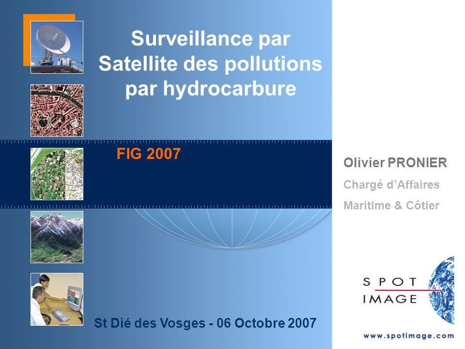 Surveillance par Satellite des pollutions par hydrocarbure