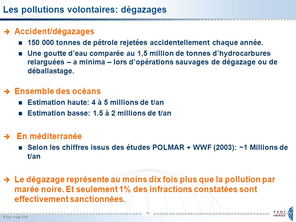 Les pollutions volontaires: dégazages