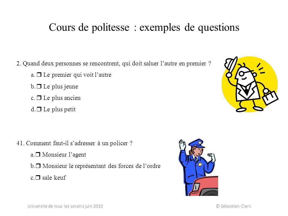 Cours de politesse : exemples de questions