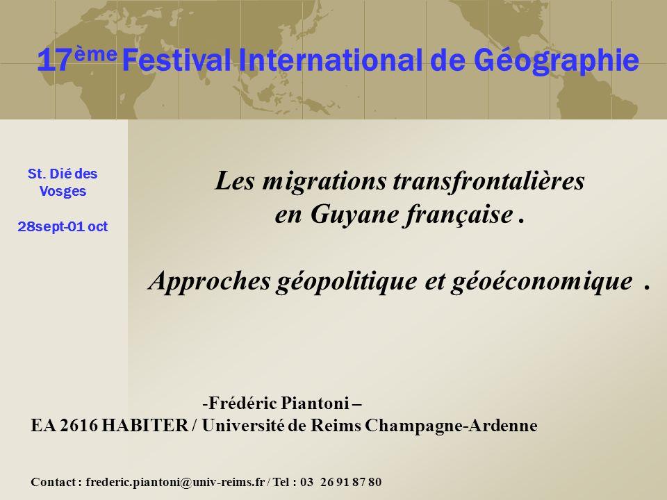 Les migrations transfrontalières en Guyane française .