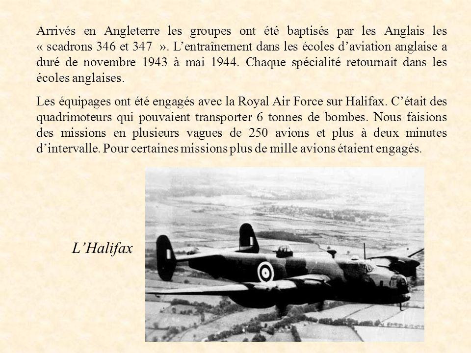 Arrivés en Angleterre les groupes ont été baptisés par les Anglais les « scadrons 346 et 347 ». L'entraînement dans les écoles d'aviation anglaise a duré de novembre 1943 à mai 1944. Chaque spécialité retournait dans les écoles anglaises.