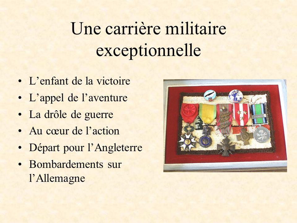 Une carrière militaire exceptionnelle