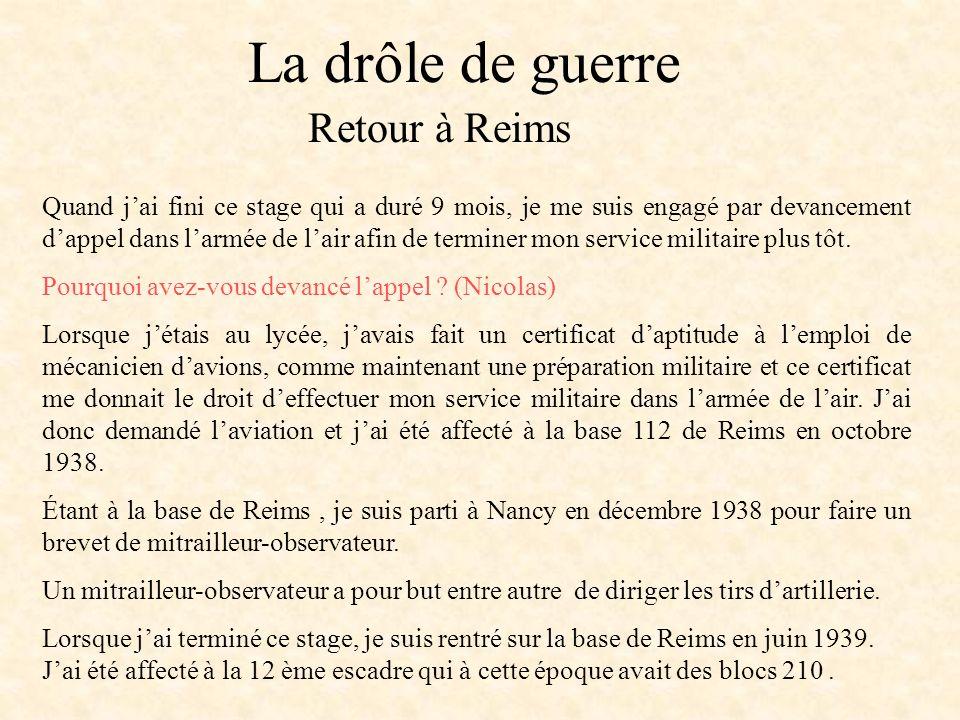 La drôle de guerre Retour à Reims