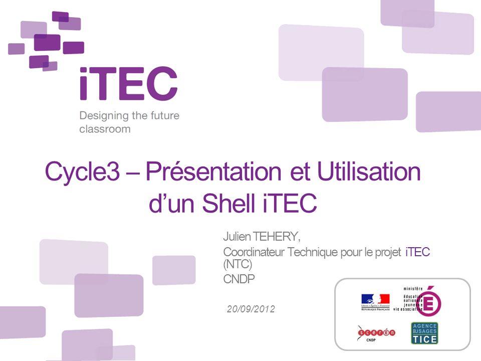 Cycle3 – Présentation et Utilisation d'un Shell iTEC