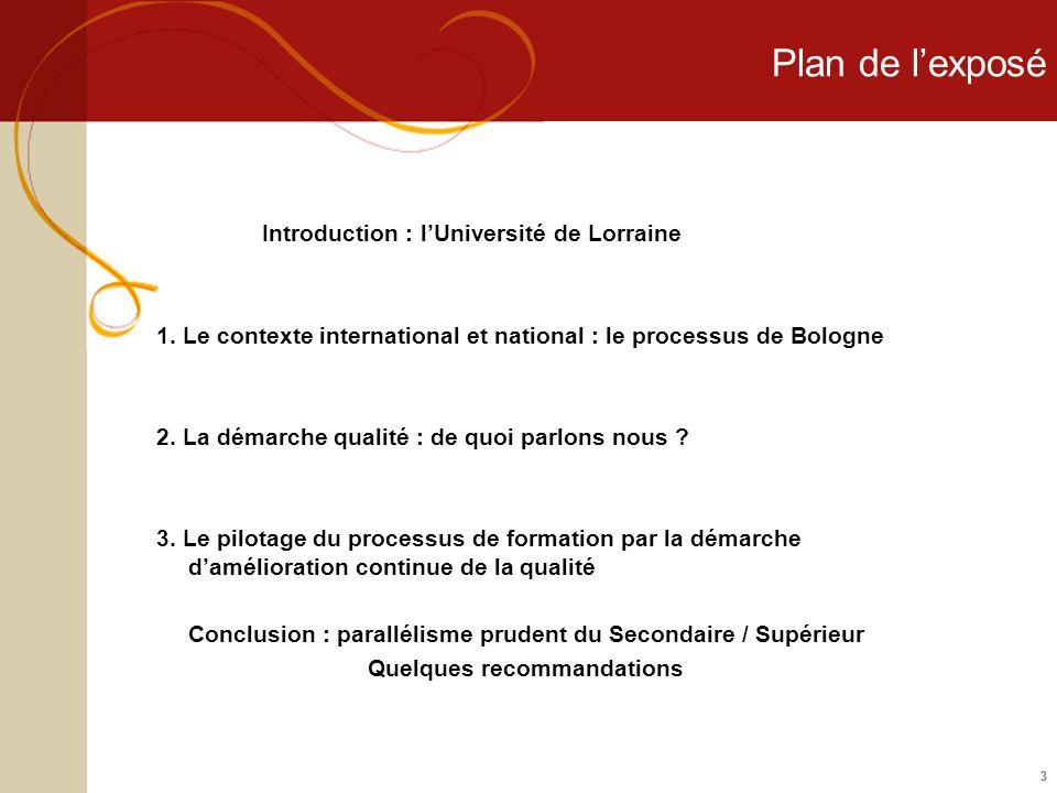 Plan de l'exposé Introduction : l'Université de Lorraine