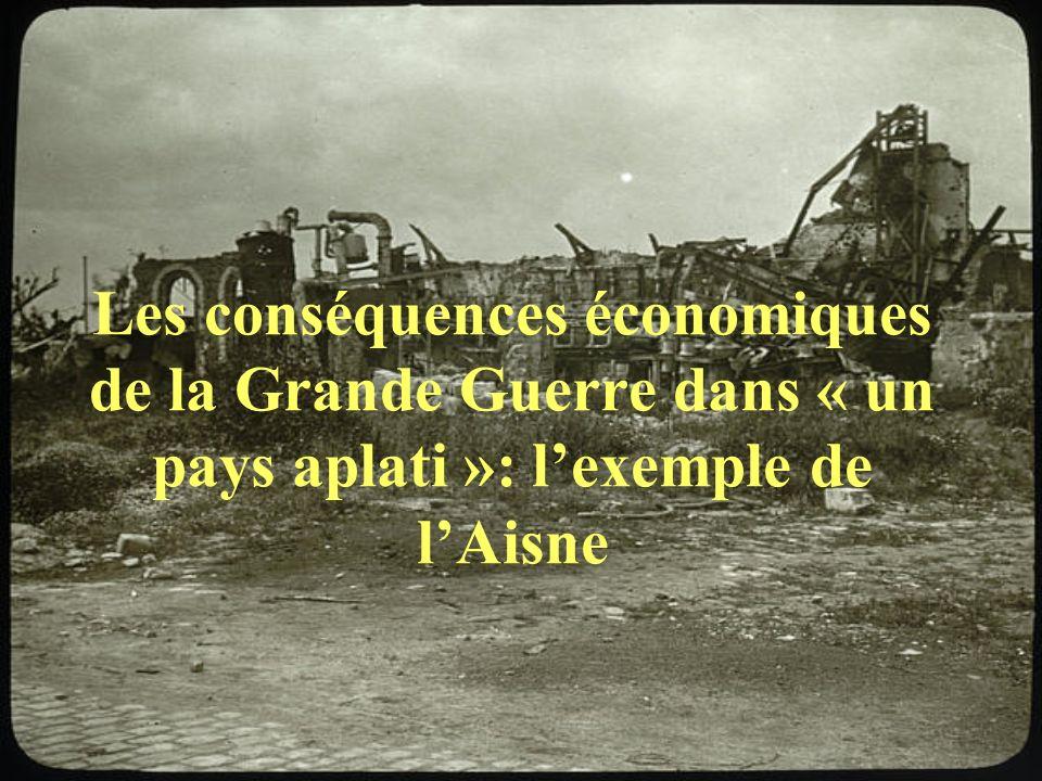 Les conséquences économiques de la Grande Guerre dans « un pays aplati »: l'exemple de l'Aisne