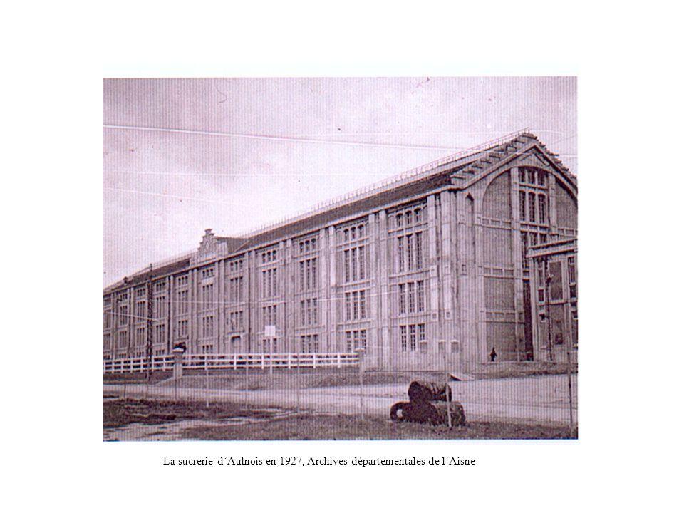 La sucrerie d'Aulnois en 1927, Archives départementales de l'Aisne