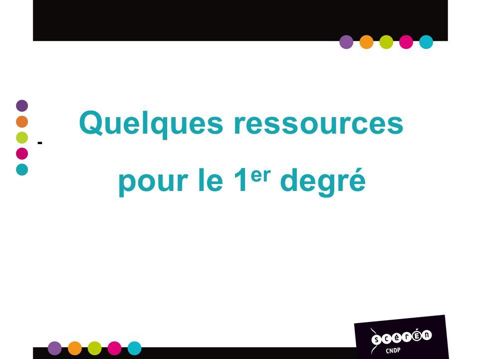 Quelques ressources pour le 1er degré -