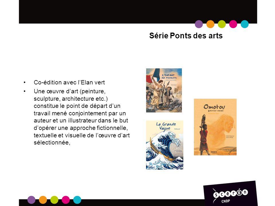 Série Ponts des arts Co-édition avec l'Elan vert